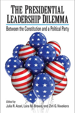 The Presidential Leadership Dilemma Book by Dr. Lara M. Brown